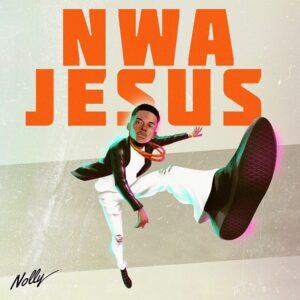 Nolly Nwa Jesus