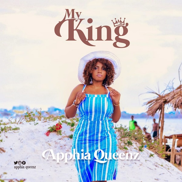 Photo of Apphia Queenz – My King