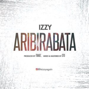 Izzy Aribirabata Lyrics