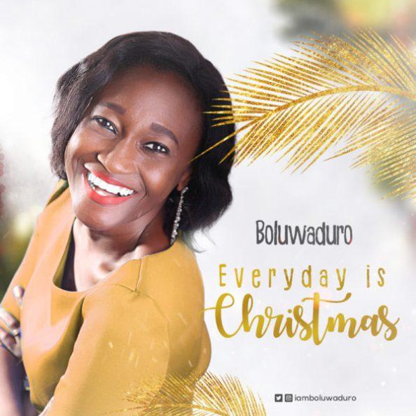 Boluwaduro Everyday Is Christmas