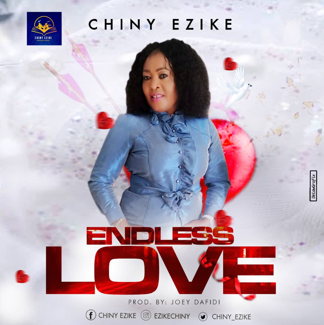 Chiny Ezike Endless Love