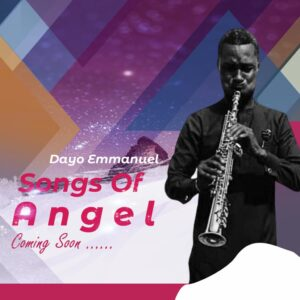 Dayo Emmanuel Songs Of Angels