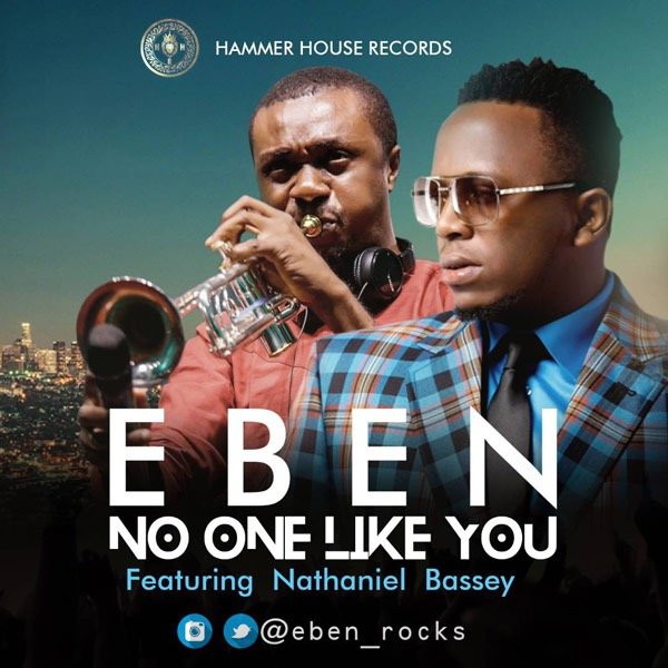 Photo of Eben Ft Nathaniel Bassey – One Like You