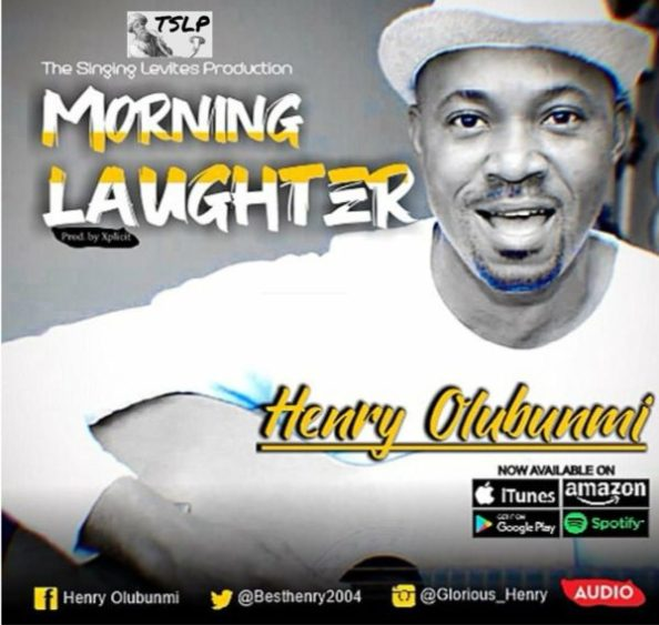 Henry Olubunmi Morning Laughter