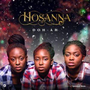 Doh-Ah Hosanna Mp3 Download