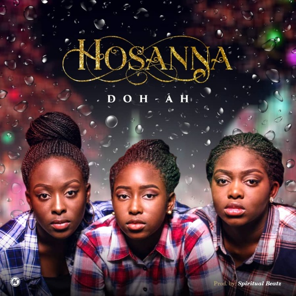 Photo of Doh-Ah – Hosanna [Mp3 Download]