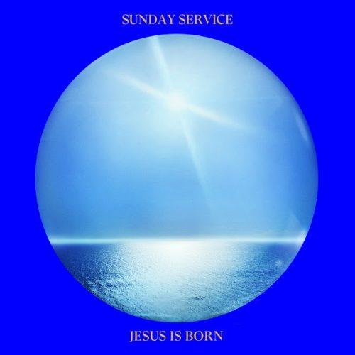 NEW ALBUM: Jesus Is Born By Kanye West & Sunday Service Choir