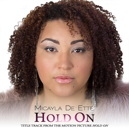 Micayla De Ette Hold On Mp3 + Lyrics
