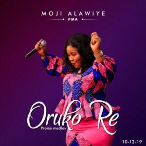 Moji Alawiye Oruko Re