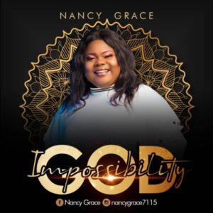 Nancy Grace Impossibility God