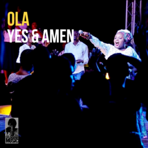 Ola Yes And Amen Live