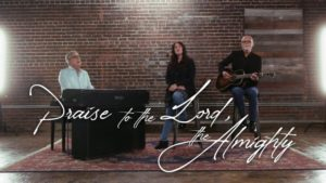 Don Moen Ft Rachel Robinson And Lenny LeBlanc – Praise to the Lord, The Almighty