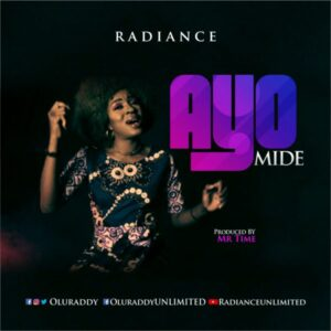 Radiance Ayomide Mp3 Download