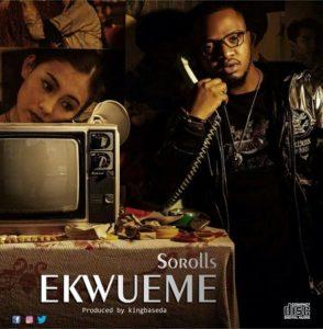 Sorolls Ekwueme Mp3 Download