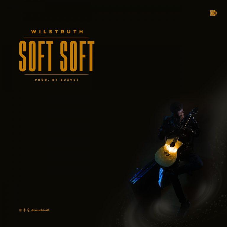 Wilstruth Soft Soft