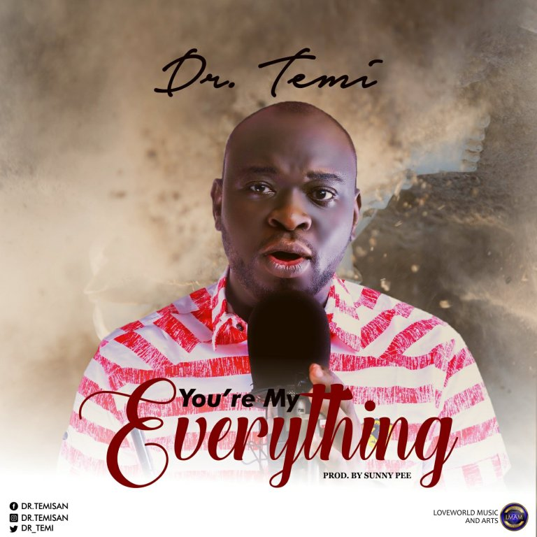 Photo of Dr Temi – You're My Everything