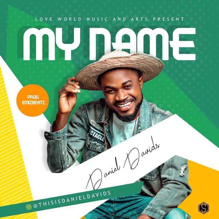 Daniel Davids My Name
