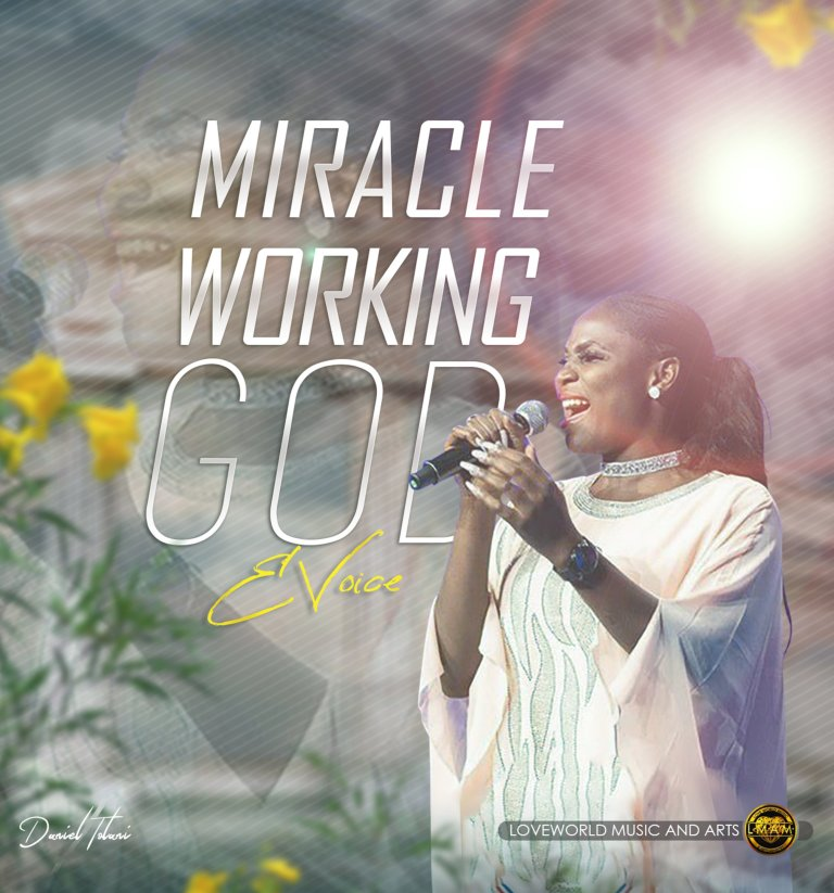 Photo of E Voice – Miracle Working God