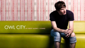 Owl City In Christ Alone (I Stand)