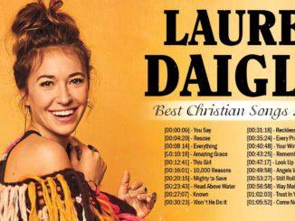 Lauren Daigle Nonstop Worship Playlist 'Best Christian Songs 2020'