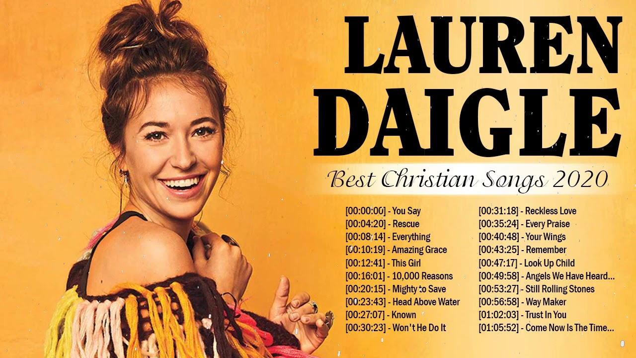 Lauren Daigle Nonstop Worship Playlist 'Best Christian Songs 2020'