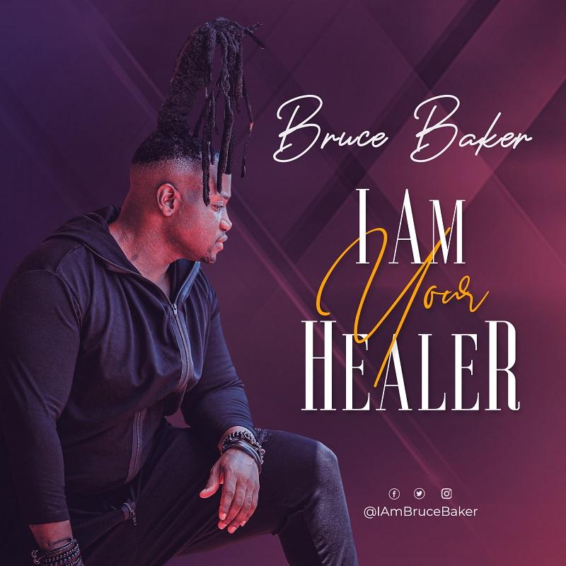 Bruce Baker I Am Your Healer Mp3 Download