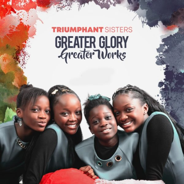Triumphant Sisters Greater Glory Greater Works