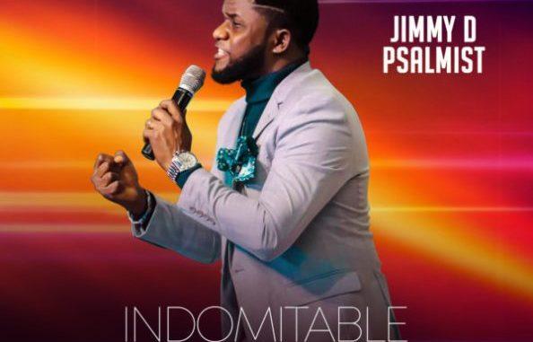 Jimmy D Psalmist Indomitable