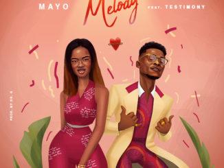 Mayo Ft Testimony Jaga Melody Mp3 Download