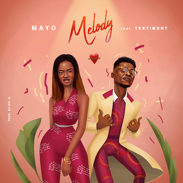 Photo of Mayo Ft Testimony Jaga – Melody [Mp3 Download]