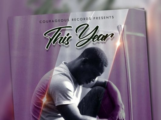 Photo of Pastor Courage – This Year [Mp3 Download]