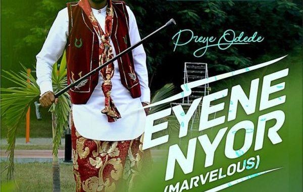 Preye Odede Enyene Nyor Mp3 Download