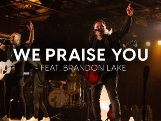Matt Redman – We Praise You Lyrics And Mp3