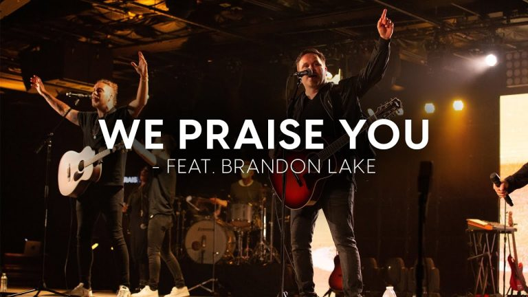 Matt Redman – We Praise You Lyrics And Mp3
