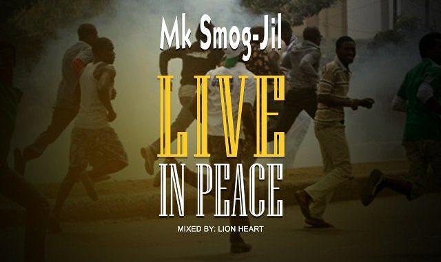 MK Smog-Jil Live In Peace