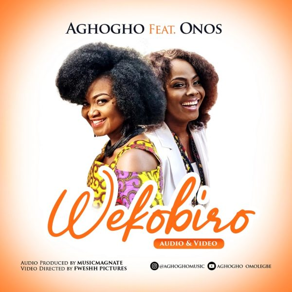 Photo of Aghogho Ft. Onos – Wekobiro [Mp3 Download]