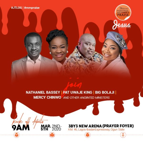 Photo of Nathaniel Bassey, Tim Godfrey, Dunsin Oyekan, Mercy Chinwo & Others Set To Minister At 78 Hours Marathon Messiah's Praise