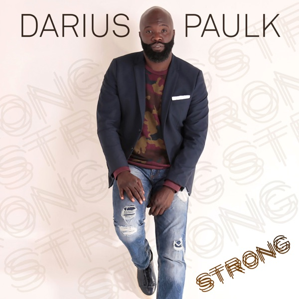 Darius Paulk Strong Album