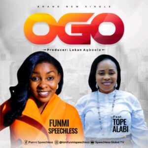 Funmi Speechless ft Tope Alabi Ogo Remix