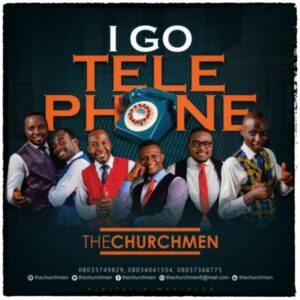 The Church Men I Go Telephone To Heaven