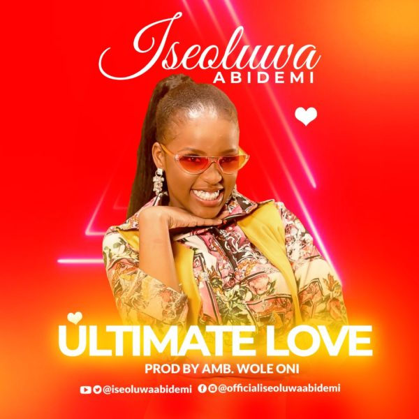 Photo of Iseoluwa Abidemi – Ultimate Love