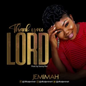 Jemimah Thank You Lord Mp3 Download