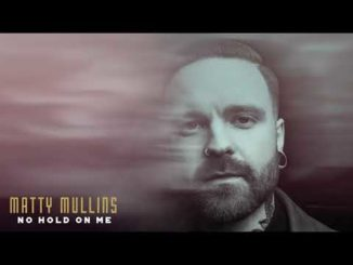 Matty Mullins No Hold on Me Mp3