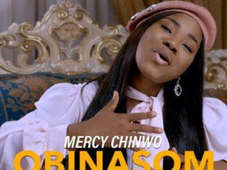 Mercy Chinwo Obinasom Mp3 Download