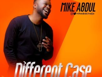 Download Mike Abdul Song Different Case