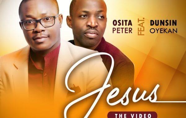 Osita Peter Ft Dunsin Oyekan Jesus Live