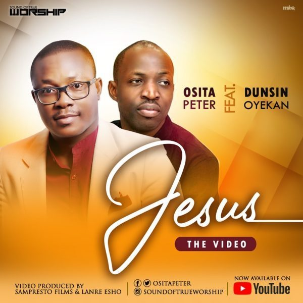Photo of Osita Peter Ft Dunsin Oyekan – Jesus [Live]