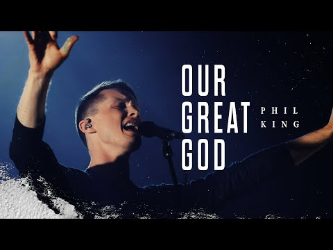 Photo of Phil King – Our Great God