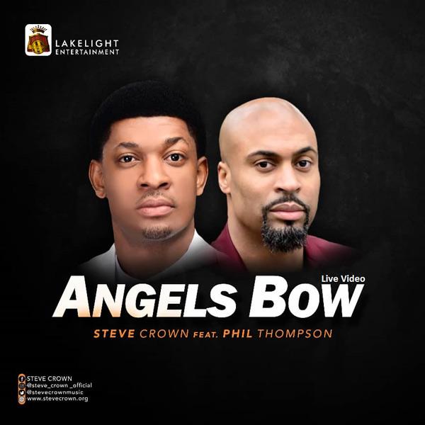 Steve Crown ft Phil Thompson Angels Bow