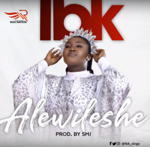IBK Alewileshe Mp3 Download